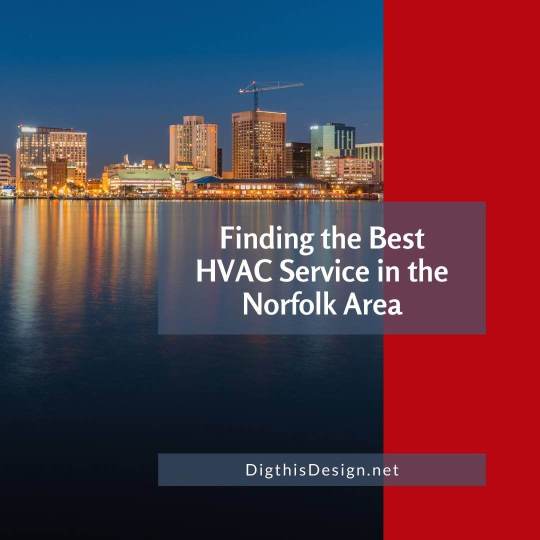 Finding the Best HVAC Service in the Norfolk Area