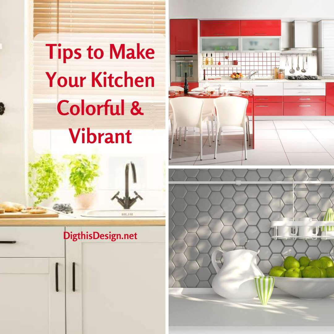 Tips to Make Your Kitchen Colorful & Vibrant