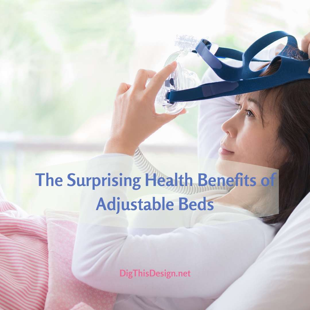 The Surprising Health Benefits of Adjustable Beds
