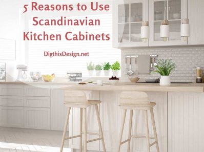 5 Reasons to Use Scandinavian Kitchen Cabinets