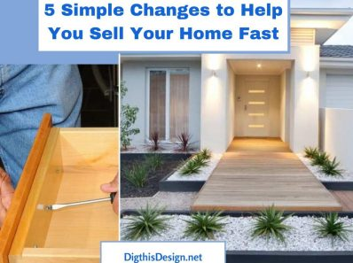 5 Simple Changes to Help You Sell Your Home Fast
