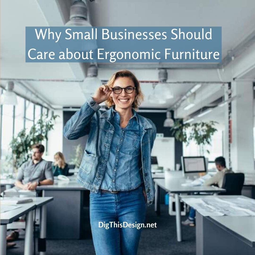 Ergonomic furniture for Small Businesses