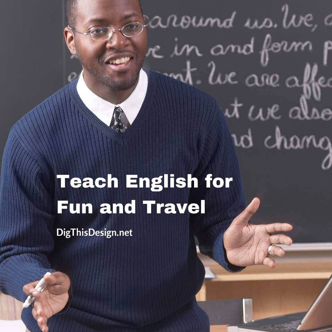 Teach English for Fun and Travel