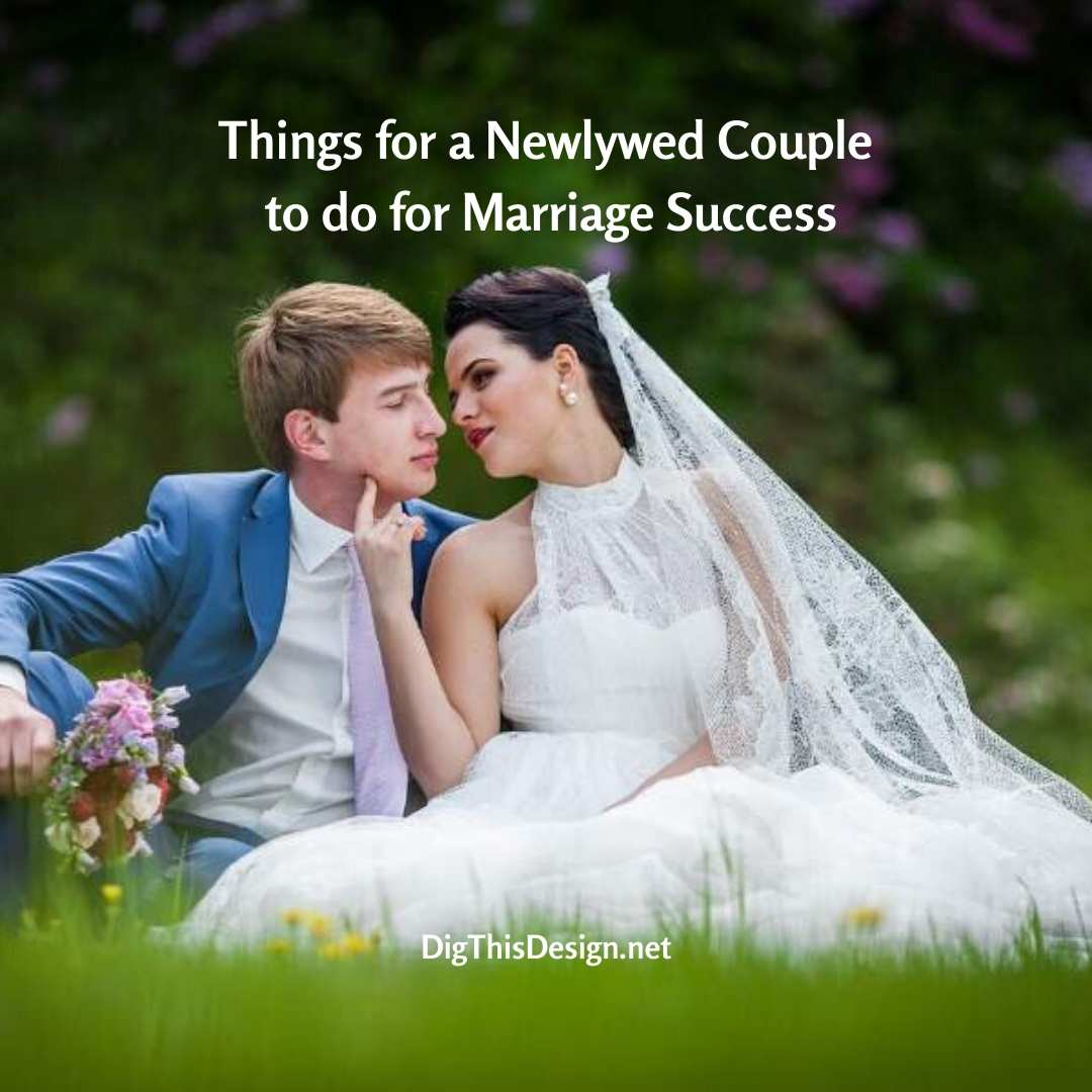 Things for a Newlywed Couple to do for Marriage Success