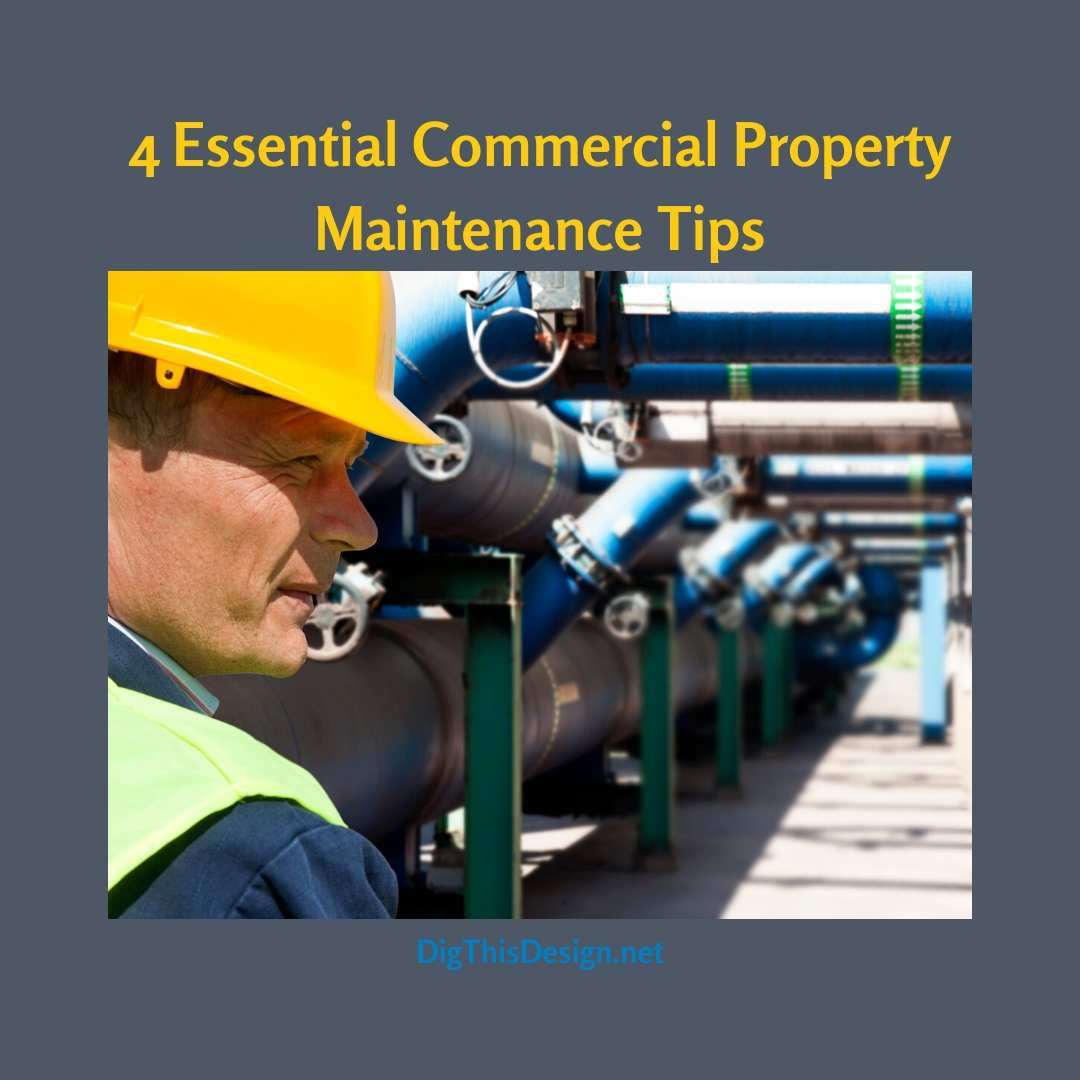 4 Essential Commercial Property Maintenance Tips