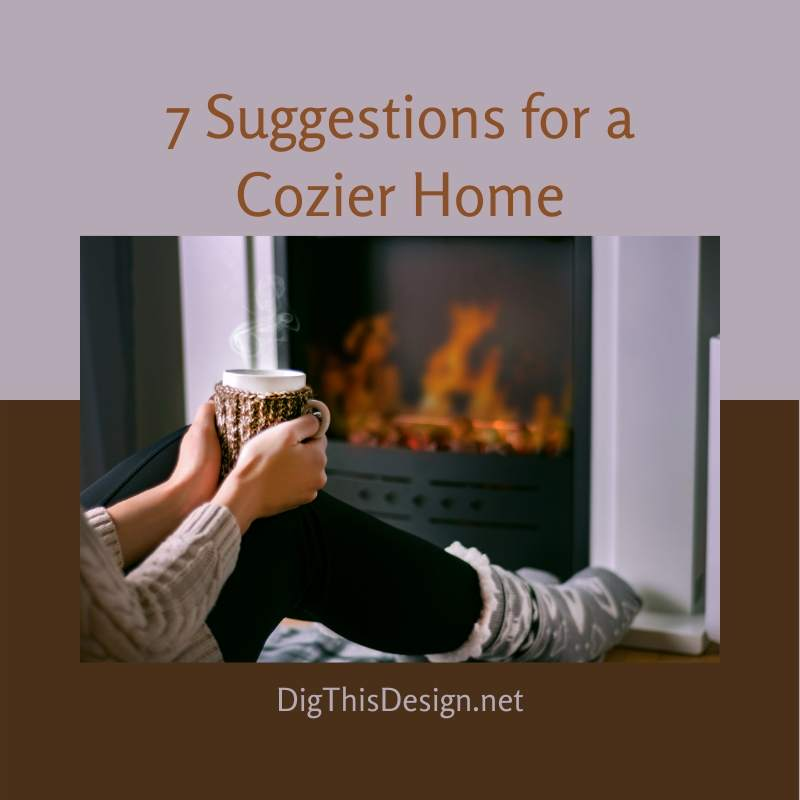 7-Suggestions-for-a-Cozier-Home