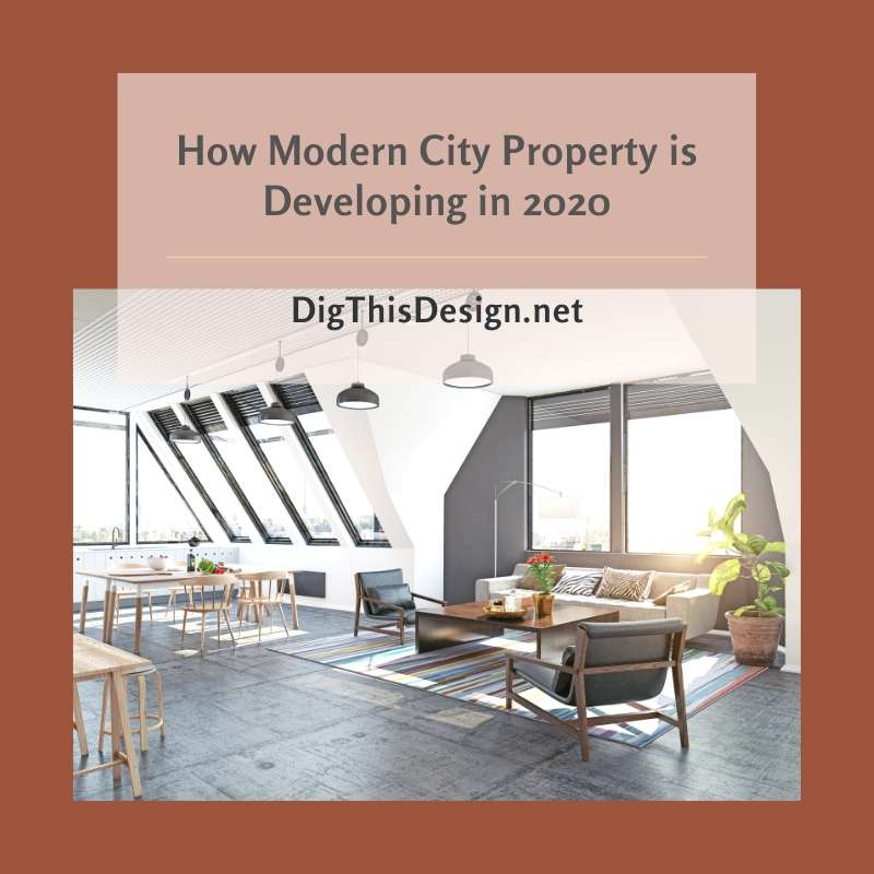 How Modern City Property is Developing in 2020