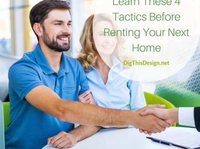 Learn These 4 Tactics Before Renting Your Next Home
