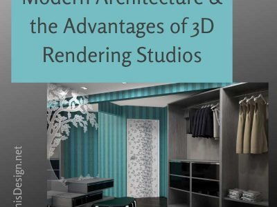 Modern Architecture and the Advantages of 3D Rendering Studios