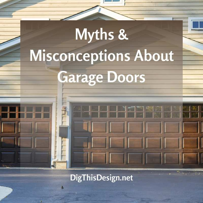 Myths & Misconceptions About Garage Doors