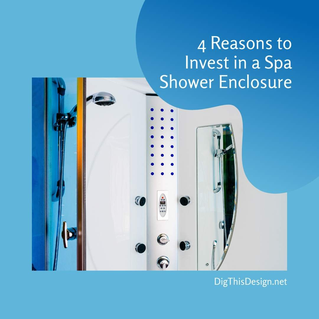 4 Reasons to Invest in a Spa Shower Enclosure