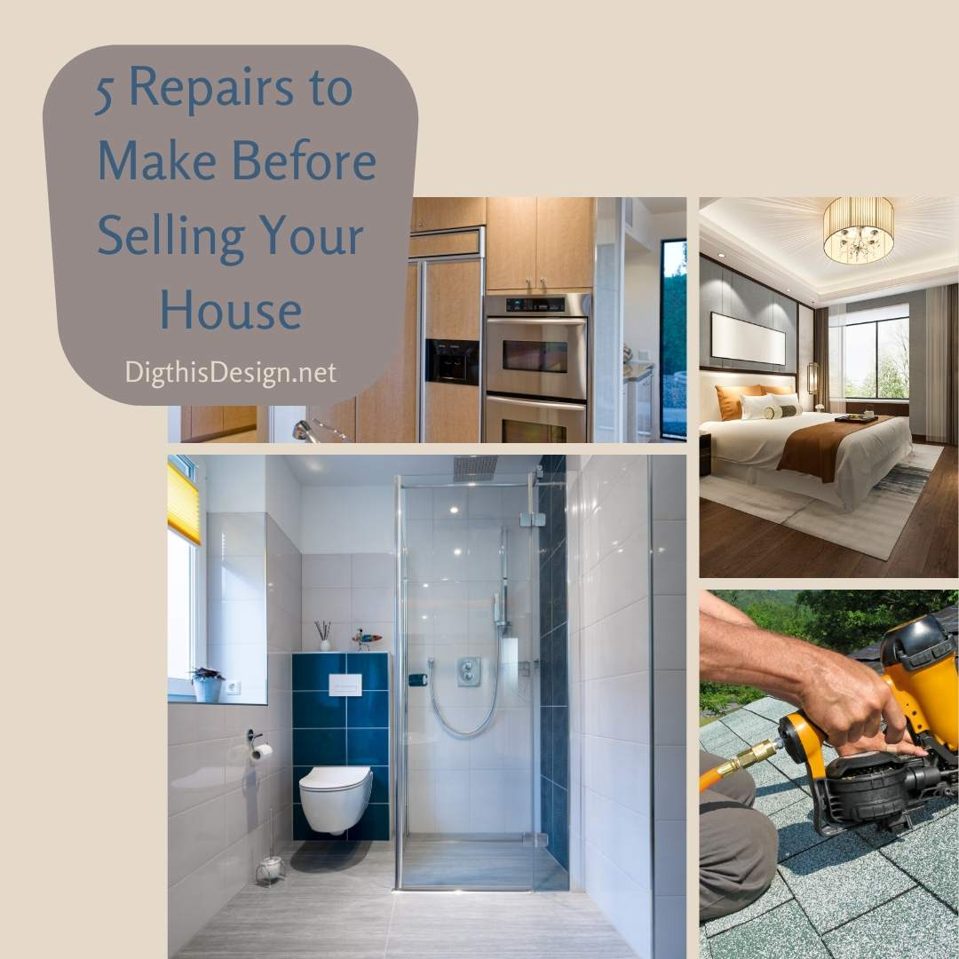5 Repairs to Make Before Selling Your House