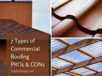 7 Types of Commercial Roofing PROs & CONs
