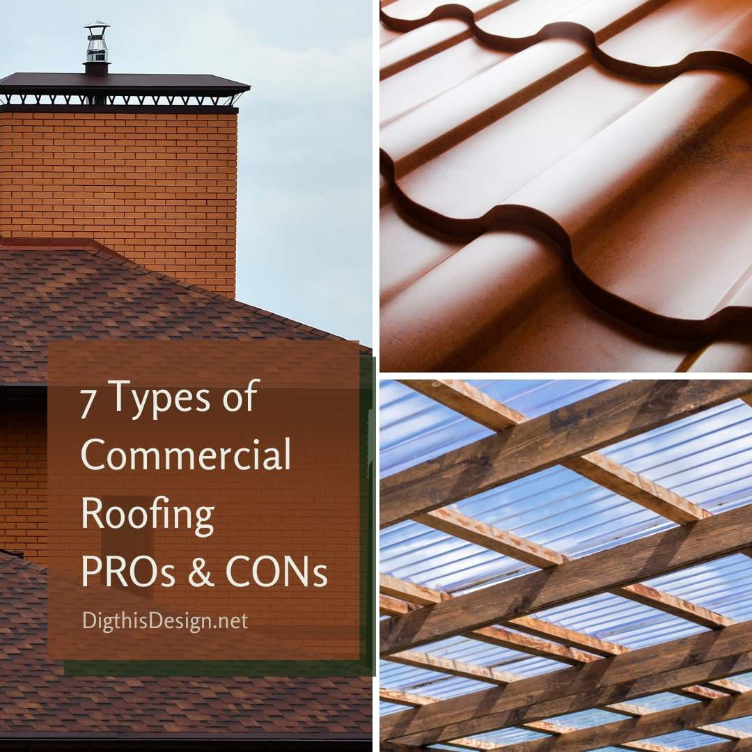 7 Types Of Commercial Roofing And Their Main Pros And Cons Dig This Design