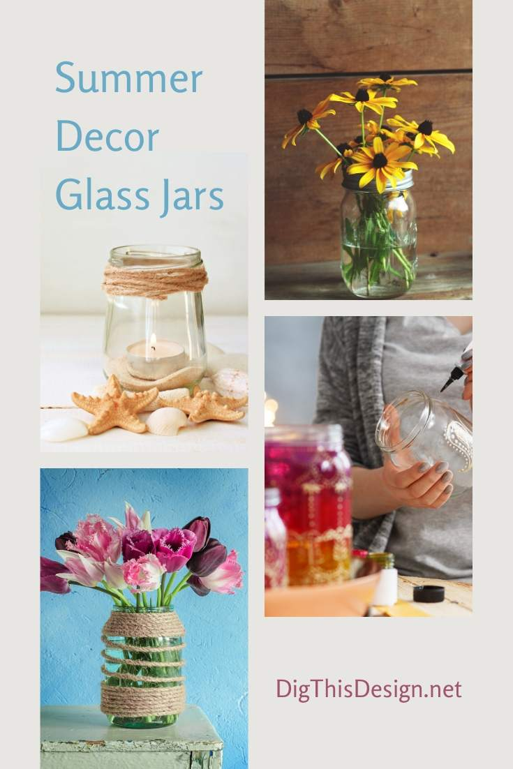 Summer Décor Tips Using Repurposed Glass Jars