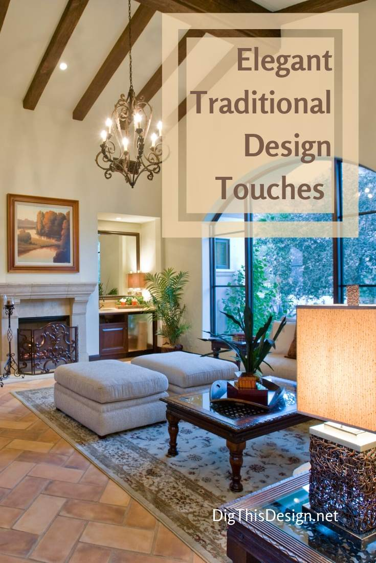 Traditional Design Touches to Incorporate Into Your Home