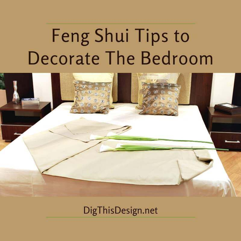 Feng Shui Tips to Decorate The Bedroom
