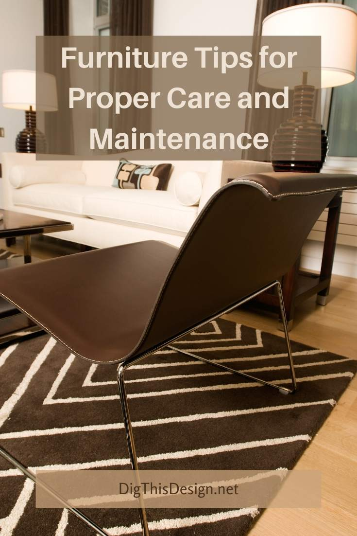 How to Care for and Maintain Different Types of Furniture