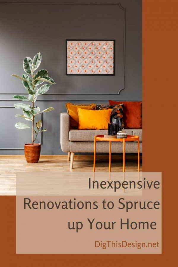 Inexpensive Renovations to Spruce up Your Home