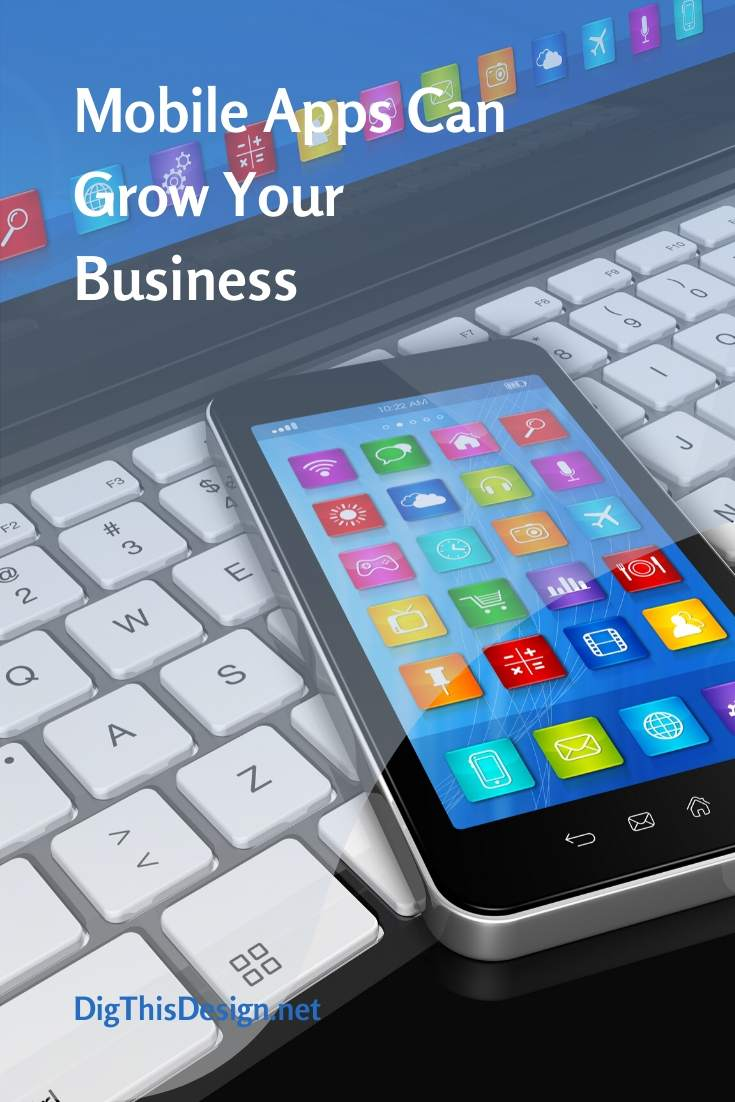 3 Ways to Grow Your Business with Mobile Apps