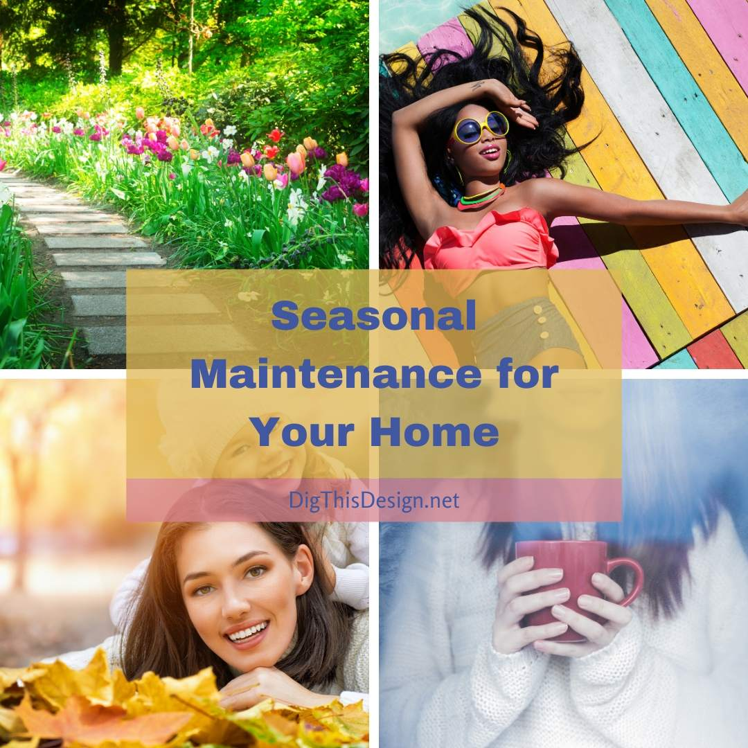 Seasonal Maintenance for Your Home