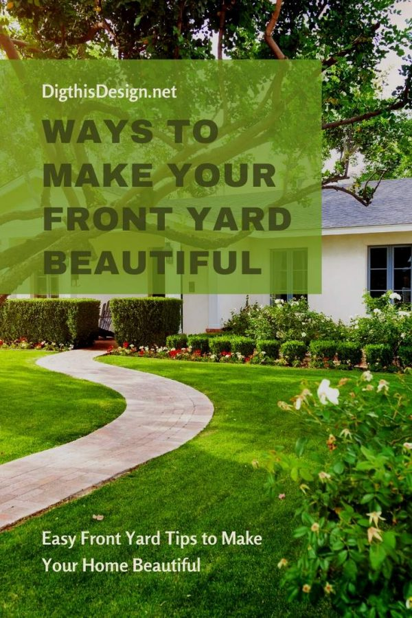 Ways to Make Your Front Yard Beautiful