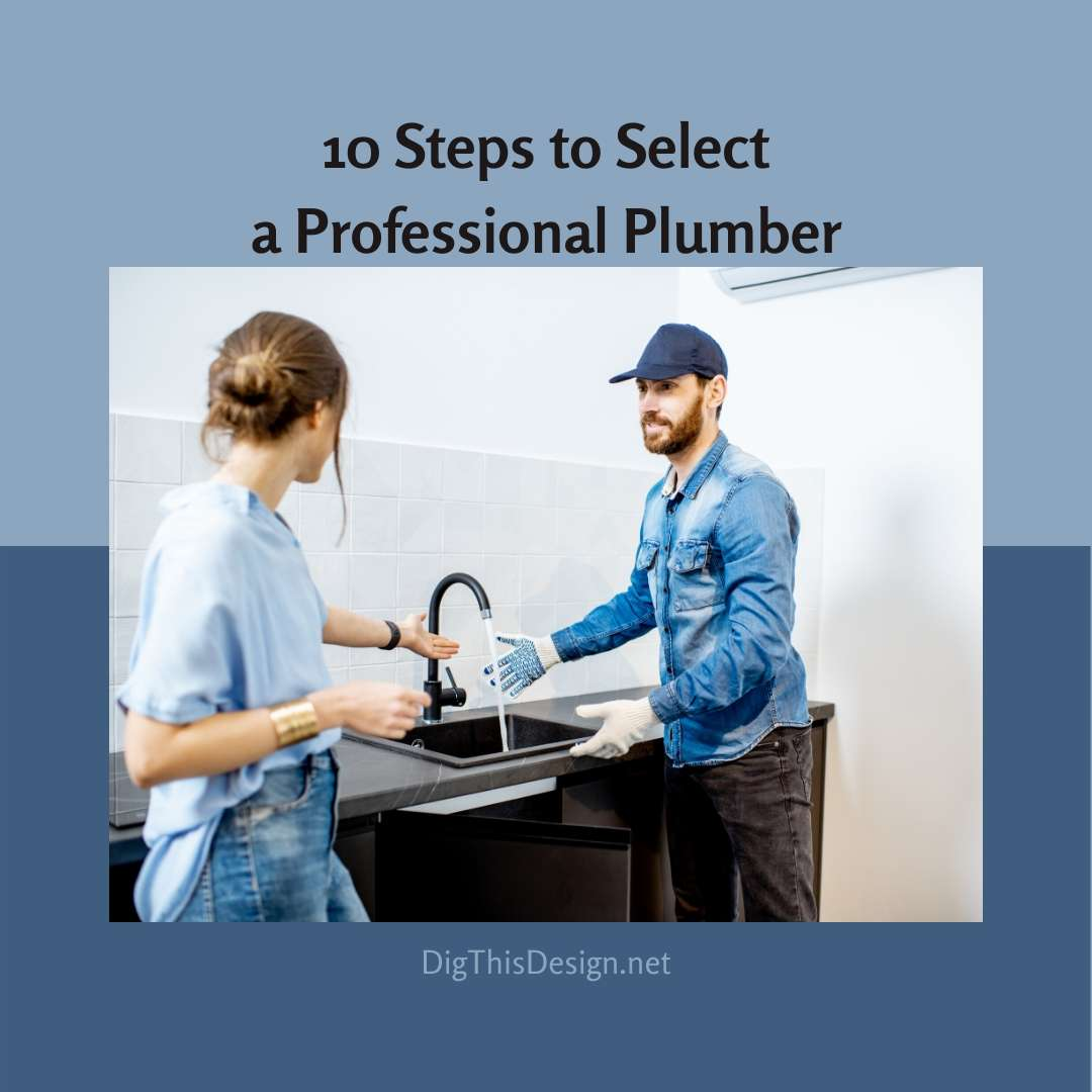 10 Steps to Select a Professional Plumber