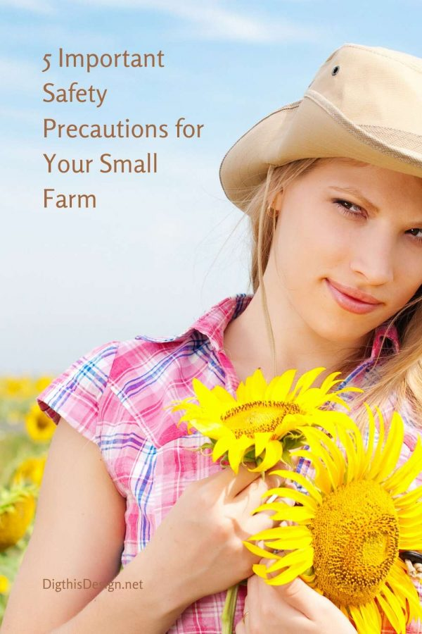 5 Important Safety Precautions for Your Small Farm