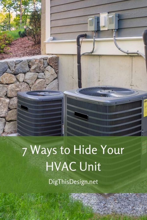 7 Ways to Hide Your HVAC Unit