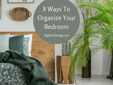 8 Ways To Organize Your Bedroom