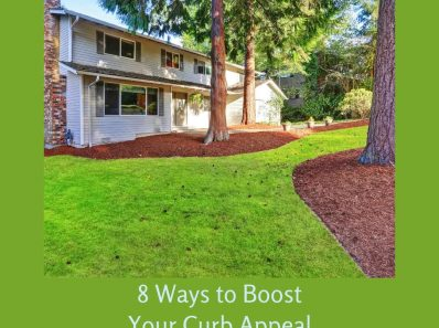8 Ways to Boost Your Curb Appeal