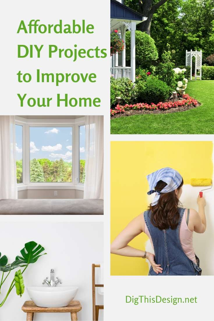 Affordable DIY Projects to Improve Your Home