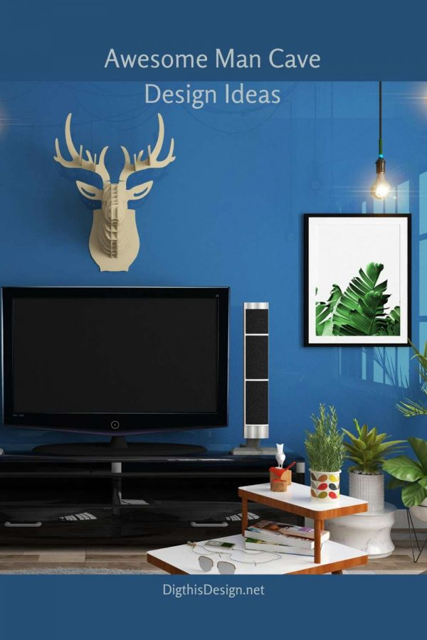 How to Design a Man Cave