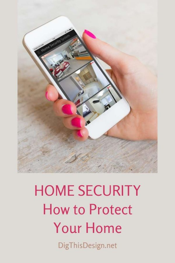 Home Security How to Protect Your Home