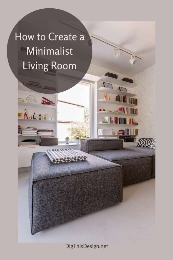 How to Create a Minimalist Living Room