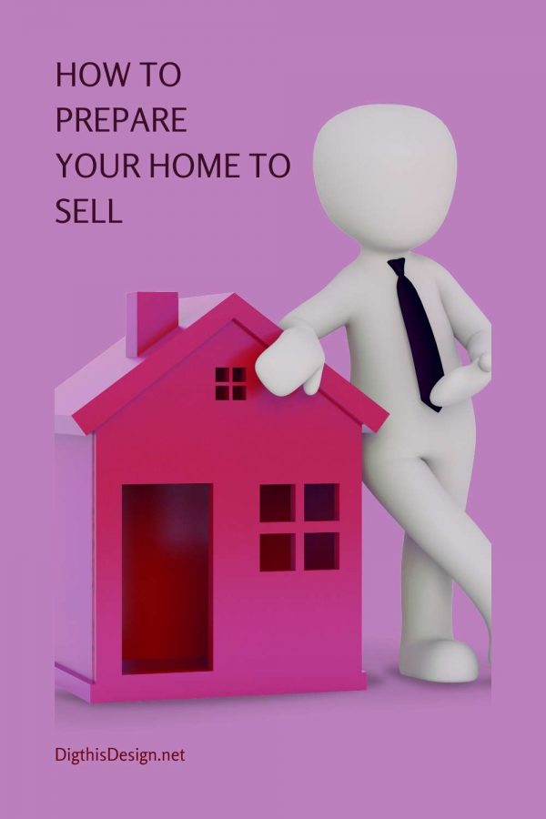 Selling Your Home - How to Prepare Your Home to Sell