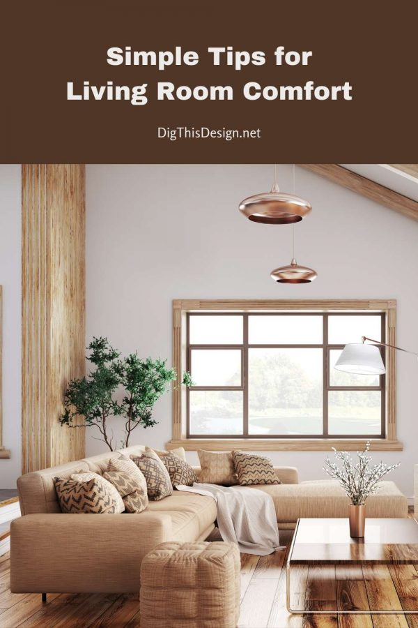 Simple Tips for Living Room Comfort