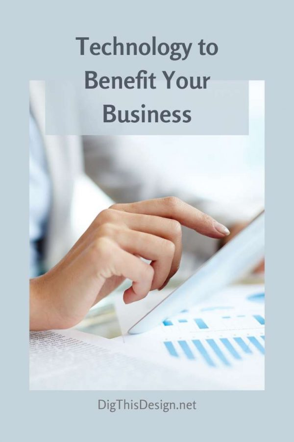 Technology to Benefit Your Business