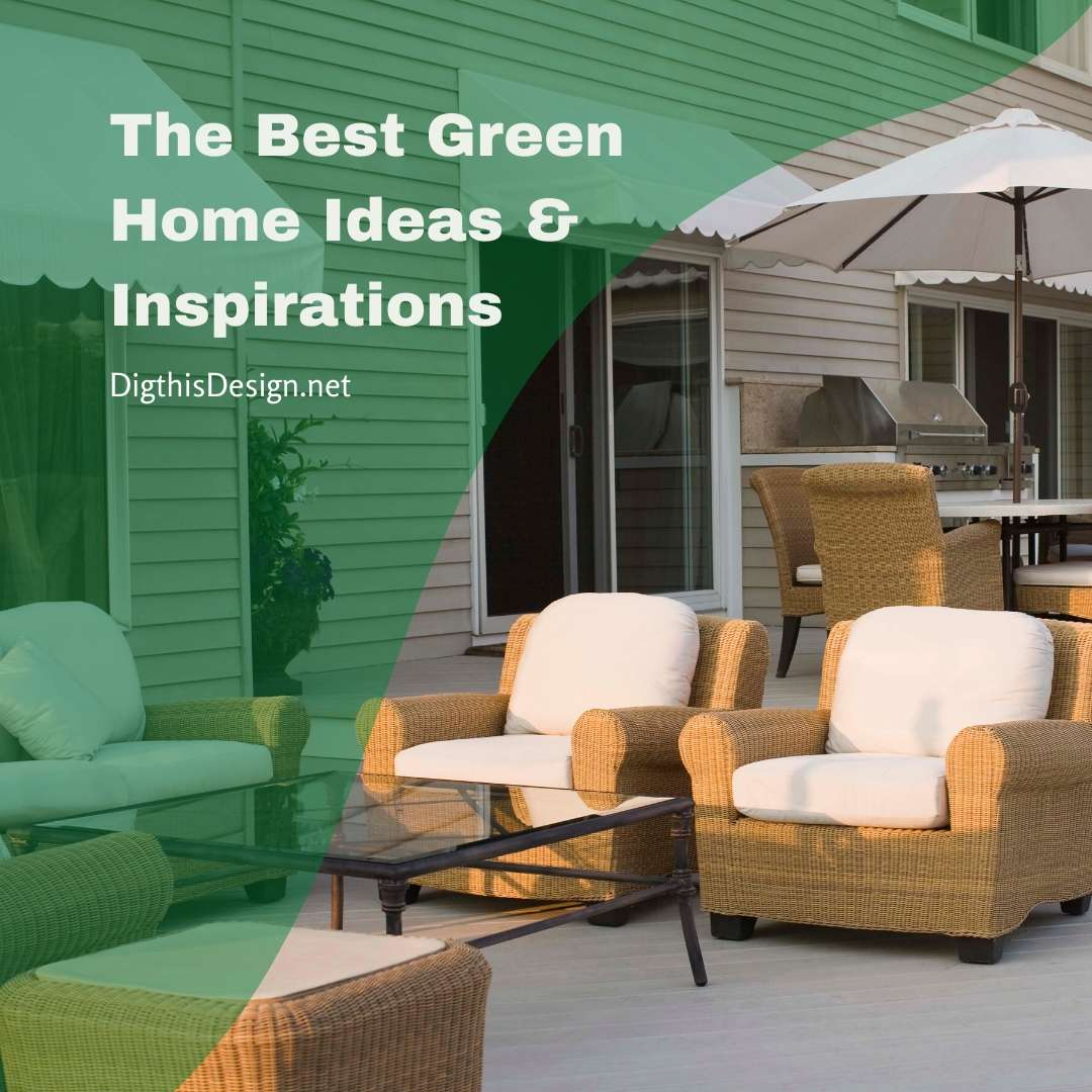 The Best Green Home Ideas & Inspirations