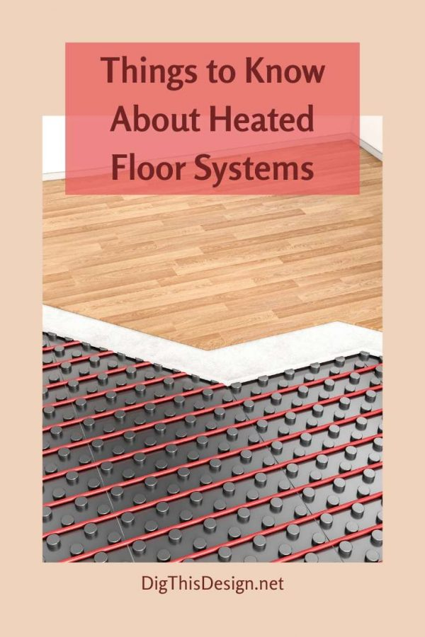 Things to Know About Heated Floor Systems