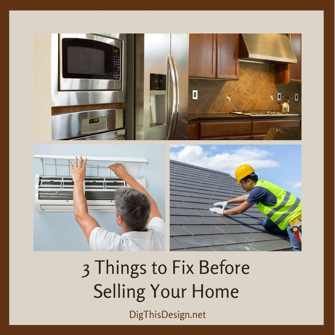 3 Things to Fix Before Selling Your Home