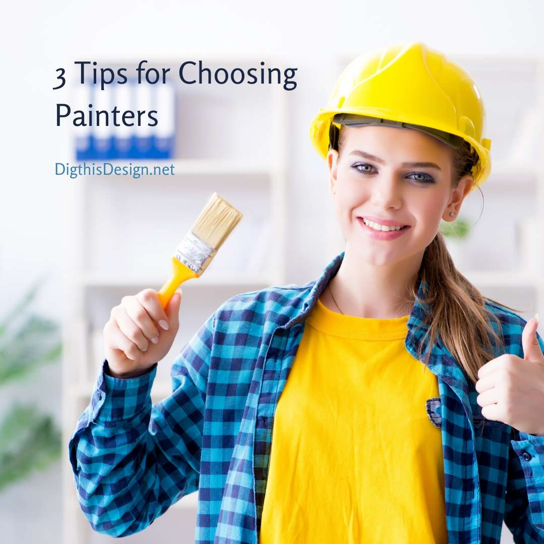 3 Tips for Choosing Painters