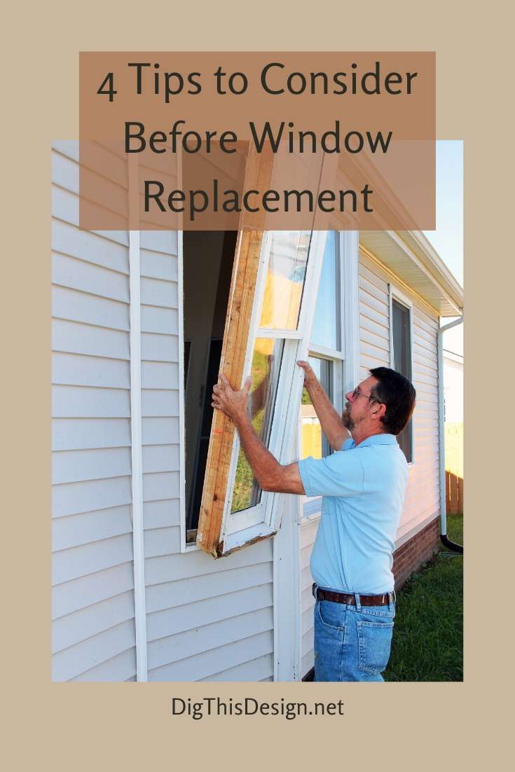 4 Tips to Consider Before Window Replacement