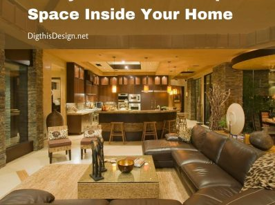 5 Ways to Create An Open Space Inside Your Home
