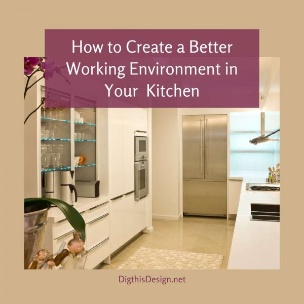 Better Working Environment in the Kitchen