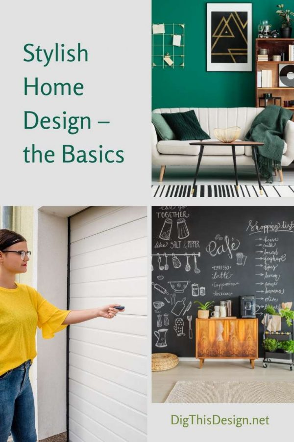 Stylish Home Design - the Basics