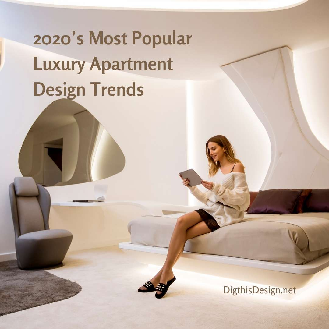 Luxury Apartment Design Trends
