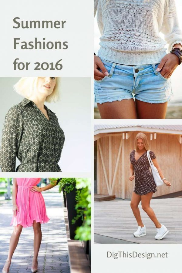 Summer Fashions for 2016
