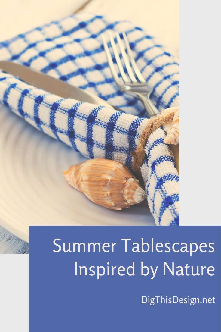 Summer Tablescapes Inspired by Nature