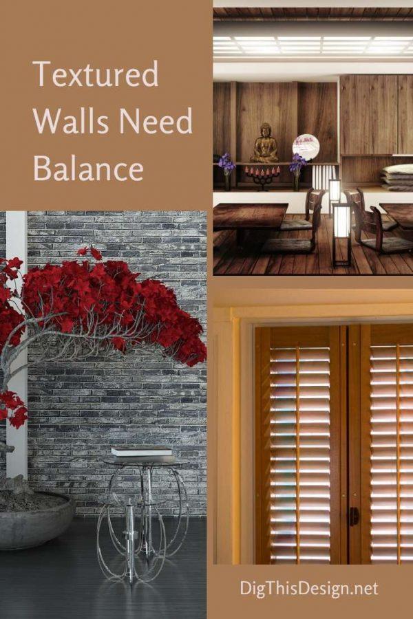 Textured Walls Need Balance